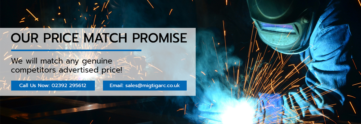 Mig Tig Arc - Price match promise we will match any genuine competitors advertised price. Call us or email for details